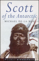 Michael De-La-Noy: Scott of the Antarctic
