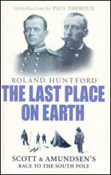 Roland Huntford: The last place on earth