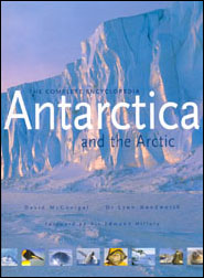 Antarctica and the Arctic. The complete encyclopedia