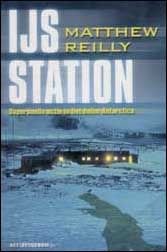 Mathew Reilly: IJsstation